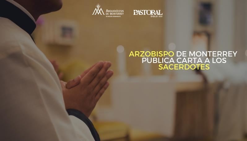 Arzobispo De Monterrey Publica Carta A Los Sacerdotes